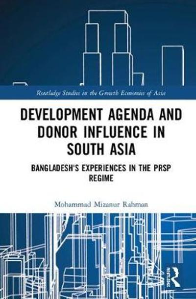 Development Agenda and Donor Influence in South Asia - Mohammad Mizanur Rahman