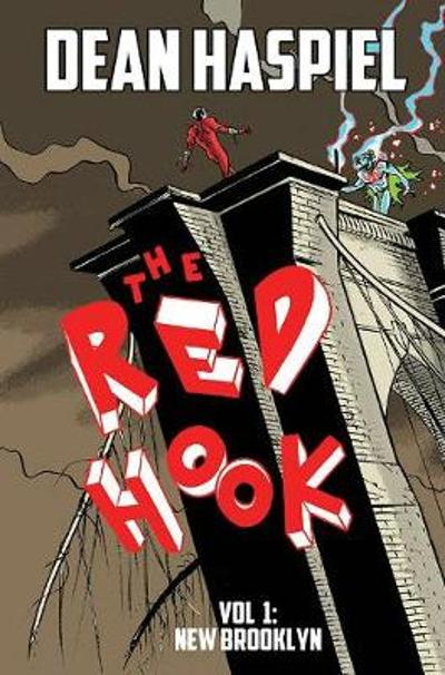 The Red Hook Volume 1: New Brooklyn - Dean Haspiel