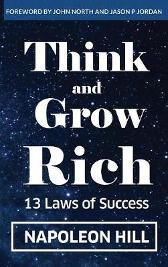 Think And Grow Rich - Napoleon Hill John North Jason P Jordan