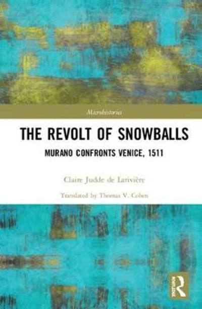 The Revolt of Snowballs - Claire Judde de Lariviere