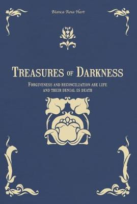 Treasures of Darkness - Bianca Rosa Hart