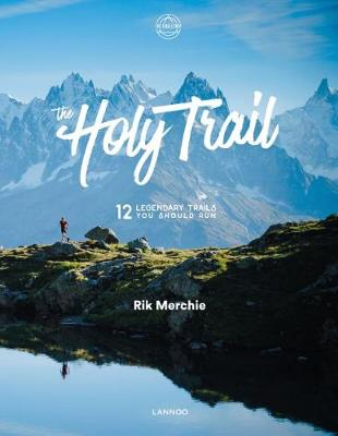 The Holy Trail - Rik Merchie