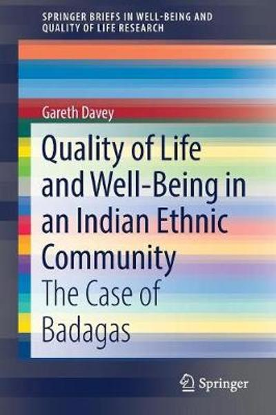 Quality of Life and Well-Being in an Indian Ethnic Community - Gareth Davey