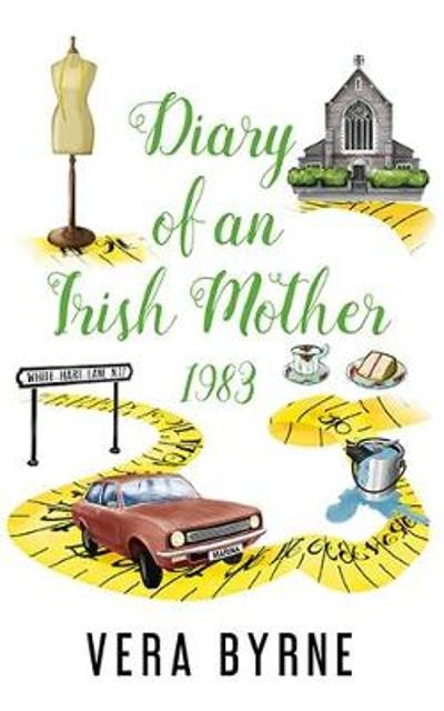 Diary of an Irish Mother - Fiona Byrne