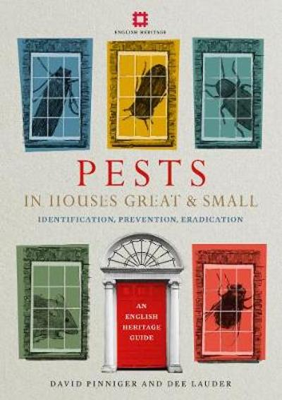 Pests in Houses Great and Small - David Pinniger