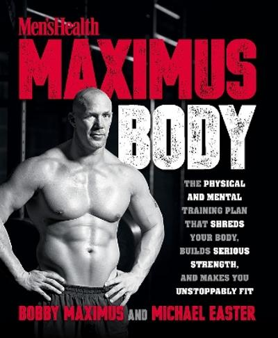 Men's Health Maximus Body - Bobby Maximus