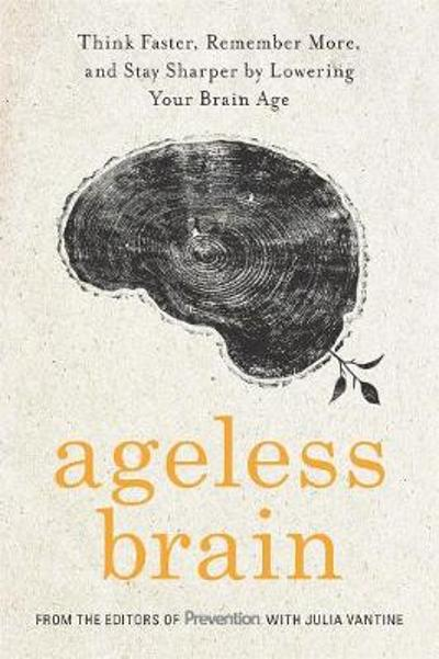 Ageless Brain - Julia VanTine