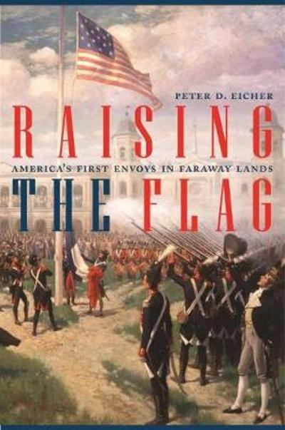 Raising the Flag - Peter Eicher