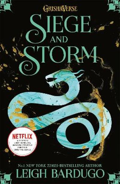 Shadow and Bone: Siege and Storm - Leigh Bardugo