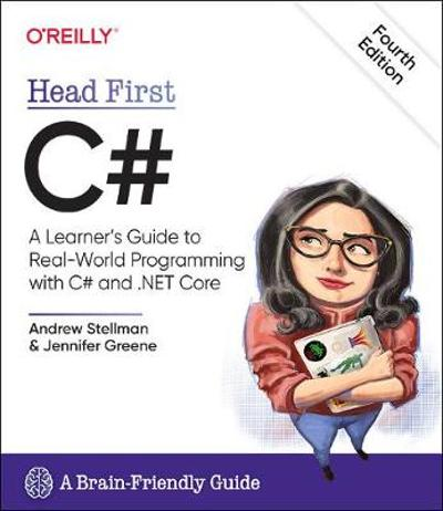 Head First C#, 4e - Andrew Stellman