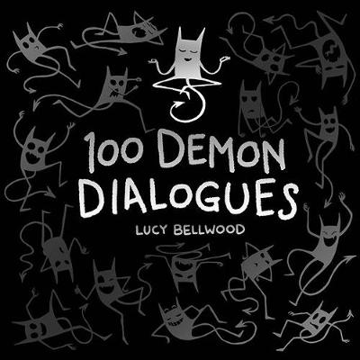 100 Demon Dialogues - Lucy Bellwood