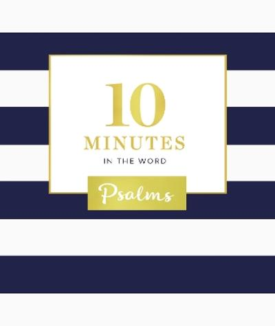 10 Minutes in the Word: Psalms - Zondervan