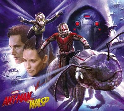 Marvel's Ant-man And The Wasp: The Art Of The Movie - Eleni Roussos