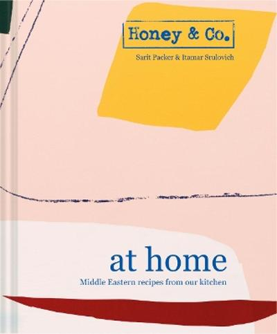 Honey & Co: At Home - Sarit Packer