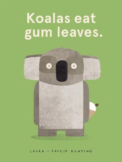 Koalas Eat Gum Leaves - Laura Bunting