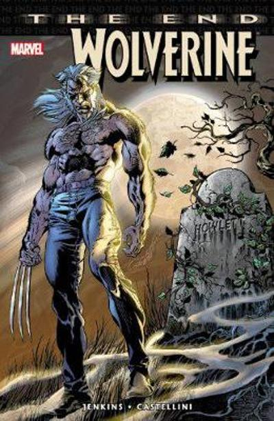 Wolverine: The End - Paul Jenkins