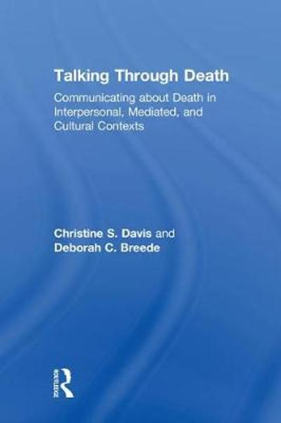 Talking Through Death - Christine S. Davis