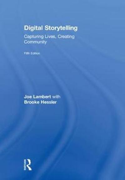 Digital Storytelling - Joe Lambert