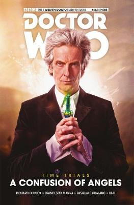 Doctor Who: The Twelfth Doctor - Time Trials Volume 3: A Confusion of Angels HC - Hi-Fi