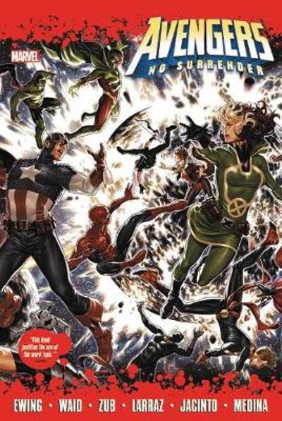 Avengers: No Surrender - Mark Waid