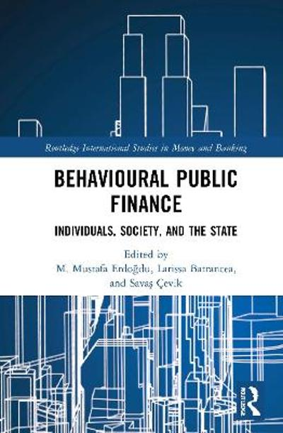 Behavioural Public Finance - M. Mustafa Erdogdu