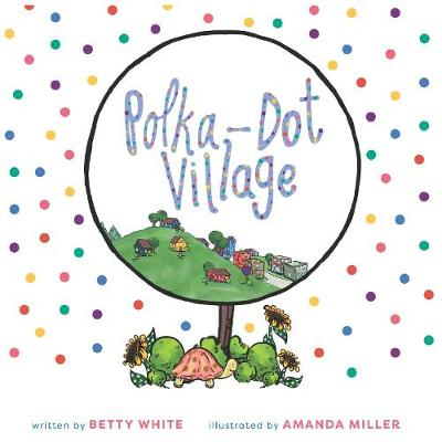 Polka-Dot Village - Betty White