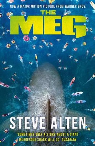 The Meg - Steve Alten