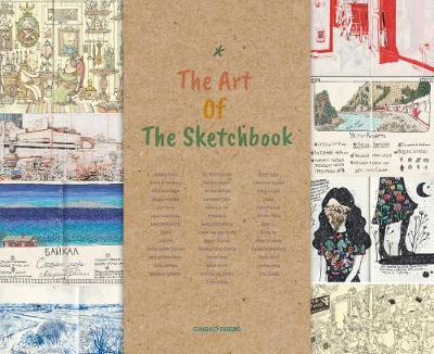 The Art Of The Sketchbook - Gingko Press