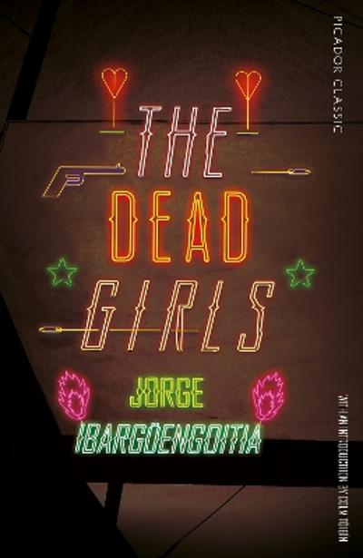 The Dead Girls - Jorge Ibarguengoitia