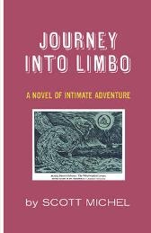 Journey Into Limbo - Scott Michel