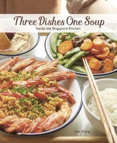 Three Dishes One Soup - Lace Zhang