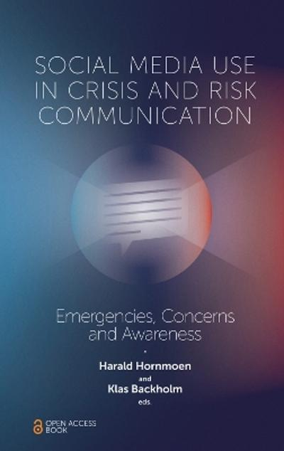 Social Media Use In Crisis and Risk Communication - Harald Hornmoen