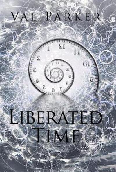 Liberated Time - Val Parker