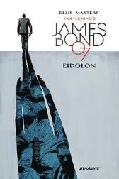 James Bond: Eidolon - Warren Ellis Jason Masters Dom Reardon