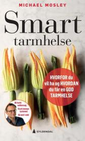 Smart tarmhelse - Michael Mosley Lisbeth Kristoffersen