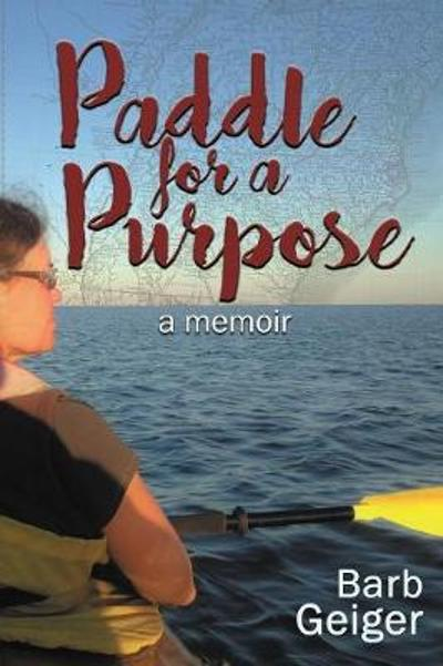 Paddle for a Purpose - Barb Geiger