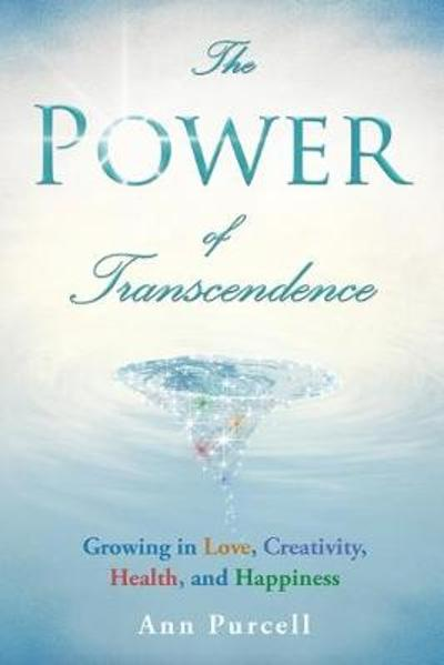 The Power of Transcendence - Ann Purcell