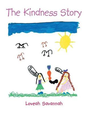 The Kindness Story - Loveah Savannah