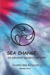 "Sea Change - Dorothy May Emerson ""Twinkle"" Marie Manning"