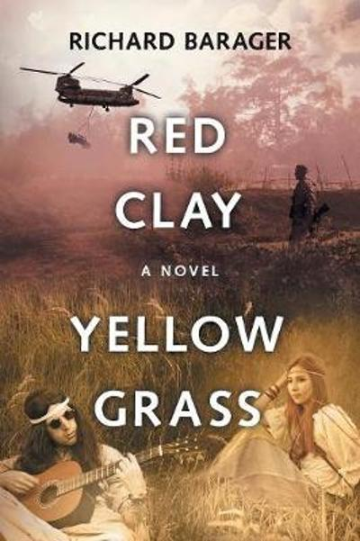 Red Clay, Yellow Grass - Richard Barager