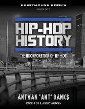 Hip-Hop History (Book 3 of 3) - Antwan 'Ant' Bank$