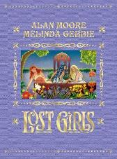 Lost Girls - Alan Moore Melinda Gebbie