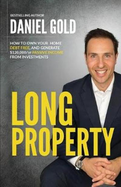 Long Property - Daniel Gold