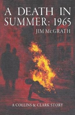 A Death in Summer - Jim McGrath