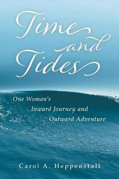 Time and Tides - Carol a Heppenstall