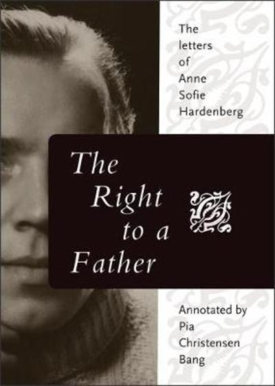 The Right to a Father - Anne Sofie Hardenberg