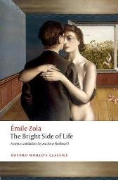 The Bright Side of Life - Emile Zola Andrew Rothwell