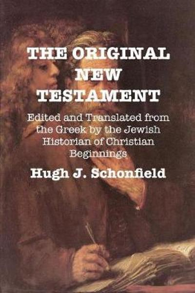The Original New Testament - Stephen A Engelking
