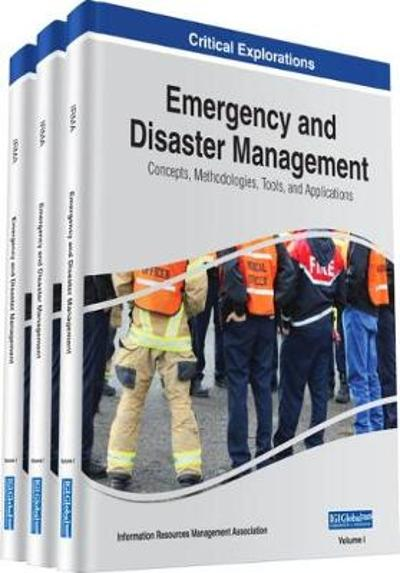 Emergency and Disaster Management - Information Resources Management Association