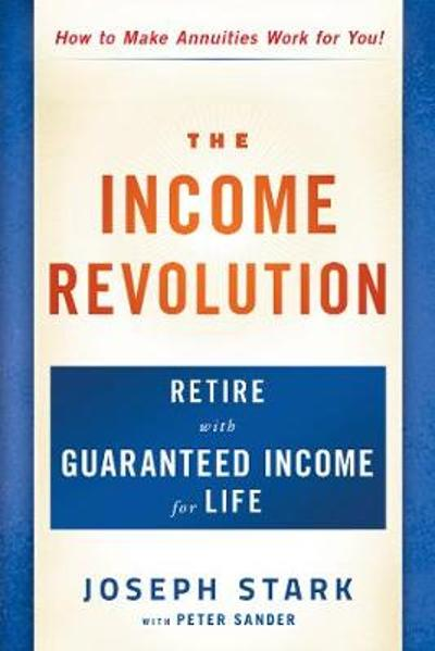 The Income Revolution - Joseph Stark